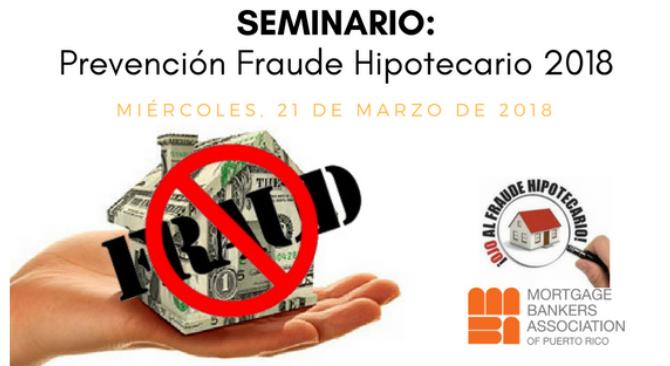 Seminario Prevención Fraude Hipotecario 2018