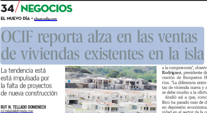 OCIF reporta alza en las ventas de viviendas existentes en la Isla